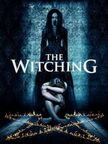 Ведьмовство / The Witching (2016)