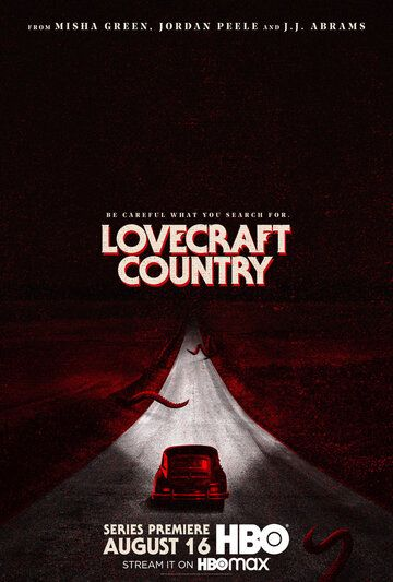 Страна Лавкрафта / Lovecraft Country (2020)