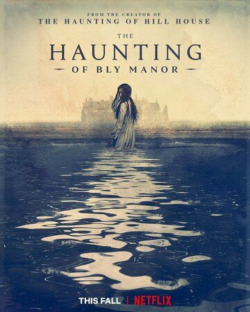 Призраки усадьбы Блай / The Haunting of Bly Manor (2020)