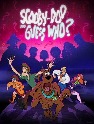 Скуби-Ду и угадай кто? / Scooby-Doo and Guess Who? (2019)
