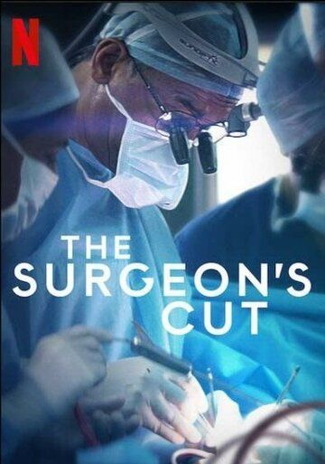 На острие скальпеля / The Surgeon's Cut (2020)